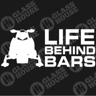 Snowmobile Life Behind Bars Sticker Decal